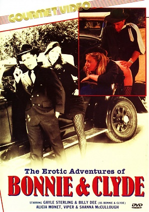 The Erotic Adventures Of Bonnie & Clyde