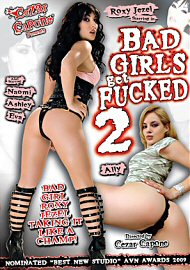 Bad Girls Get Fucked 2 (100481.6)