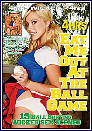 Eat Me Out At The Ball Game (4 Hours) (109369.1)