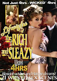 Lifestyles Of The Rich And Sleazy (4 Hours) (110126.2)