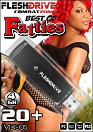 20+ Best of Fatties Videos on 4gb usb FLESHDRIVE&8482; (111749)