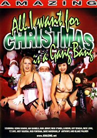 All I Want For Christmas Is A Gang Bang (113334.8)