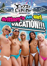 Brittney's All Girl Vacation!!! (114851.10)