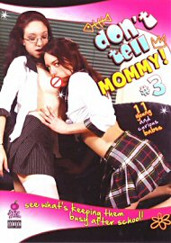 Don'T Tell Mommy 3 (115919.4)
