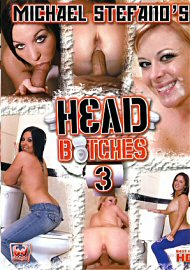 Head Bitches 3 (115997.5)