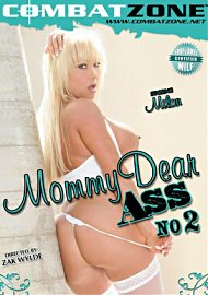 Mommy Dear Ass 2 (116444.300)
