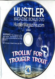 Hustler Magazine Trollin' For Trouser Trout (118132.50)