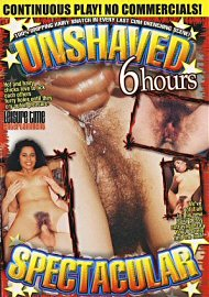 Unshaved Spectacular (6 Hours) (118600.0)