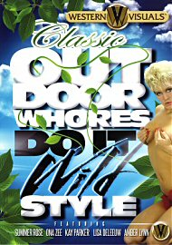 Classic Outdoor Whores Do It Wild Style (118660.13)