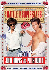 Battle Of The Superstars - John Holmes Vs Peter North (119219.9)