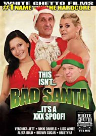 This Isn'T... Bad Santa... It'S A Xxx Spoof! (121742.3)