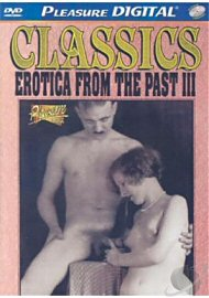 Classic Erotica From The Past 3 (122634.50)