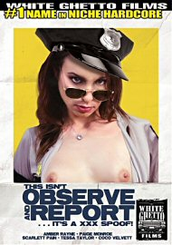 This Isn'T Observe And Report ...It'S A Xxx Spoof! (124169.13)