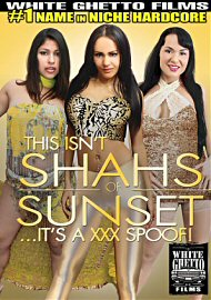 This Isn'T Shahs Of Sunset ...It'S A Xxx Spoof! (124174.7)