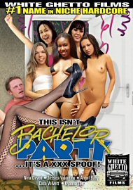 This Isn'T Bachelor Party ...It'S A Xxx Spoof! (124178.3)