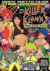 This Isn'T Killer Klowns From Outer Space ...It'S A Xxx Spoof! (124208.8)