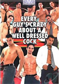 Every Guys Crazy About A Well Dressed Cock (125274.1)