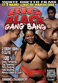 Big Black Gang Bang (127983.6)