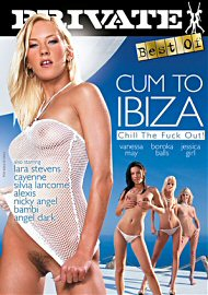 Cum To Ibiza : Chill The Fuck Out (129433.1)