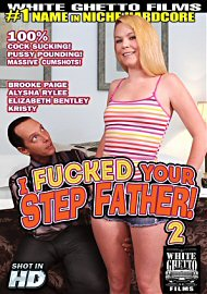 I Fucked Your Step Father 2 (130671.1)