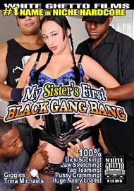My Sisters First Black Gang Bang (130837.3)