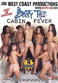 Booty Talk: Cabin Fever (4 Hours) (133250.6)