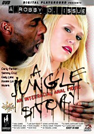 A Jungle Story - An Interracial Anal Movie (138199.150)