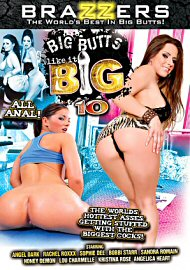 Big Butts Like It Big 10 (138622.1)