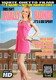 This Isn'T Legally Blonde It'S A Xxx Spoof (139627.3)
