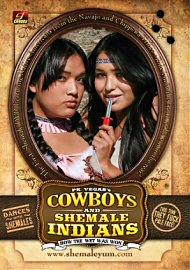 Cowboys And Shemale Indians (142264.3)