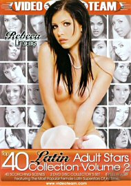 Top 40 Latin Adult Stars Collection 2 (2 DVD Set) 40 Scenes!!! (142672.999)