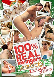 100% Real Swingers: Orlando 2 - Lactation Nation (145075.11)