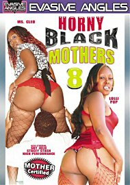 Horny Black Mothers 8 (145507.200)