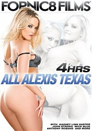 All Alexis Texas - 4 Hours (146808.12)