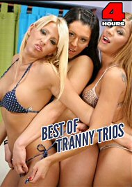 Best Of Tranny Trios  (4 Hours) (147760.200)