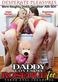 Daddy Loves My Rosebud Too (2017) (148492.9999)