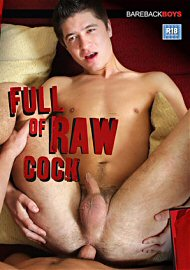 Full Of Raw Cock (149044.1)