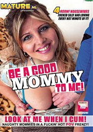 Be A Good Mommy To Me (2016) (149128.4)