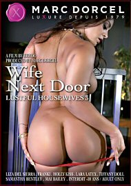Lustful Housewives 3: Wife Next Door (149512.7)
