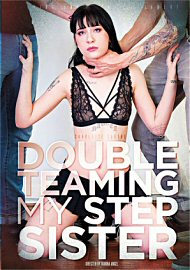 Double Teaming My Step Sister (2017) (152029.9999)