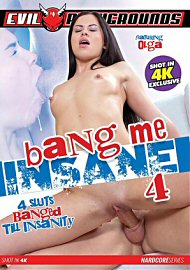 Bang Me Insane 4 (2017) (152130.9999)