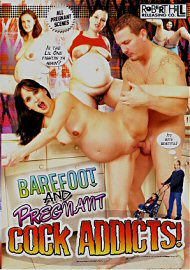 Barefoot And Pregnant Cock Addicts 1 (158786.5)