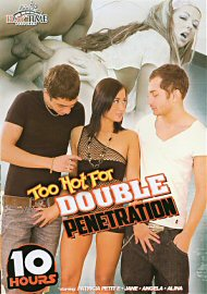 Too Hot For Double Penetration - 10 Hours (163699.2)