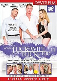 Wanna Fuck My Wife Gotta Fuck Me Too 11 (2017) (171339.3)