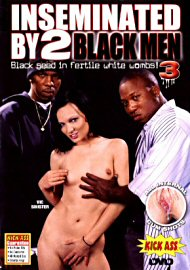 Inseminated By 2 Black Men 3: We Have A Dream (41509.150)