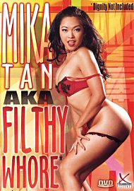 Mika Tan Aka Filthy Whore (41600.6)