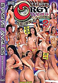 Orgy World: Brown And Round 2 (46271.12)