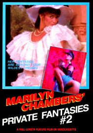 Marilyn Chambers' Private Fantasies Vol. 2 (46394.8)