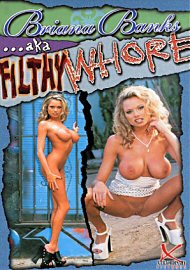 Briana Banks Aka Filthy Whore (49124.0)