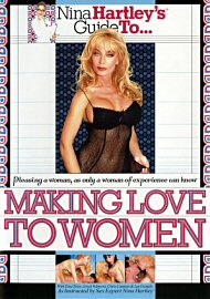 Nina Hartley'S Making Love To Women (51356.10)